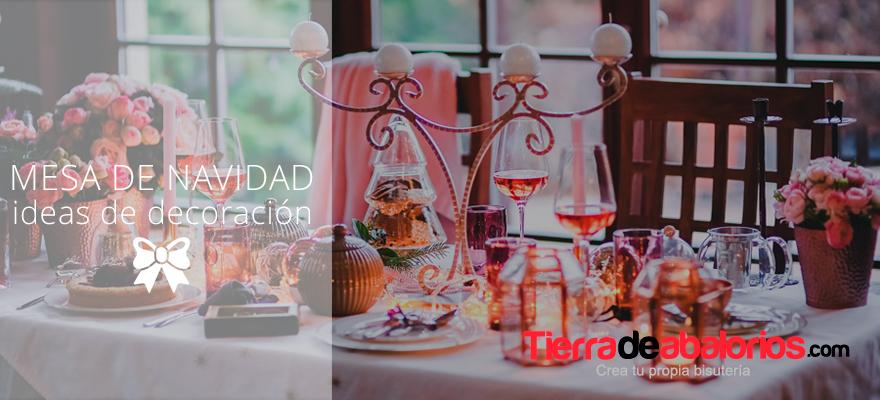 Ideas para decorar la mesa de Navidad ¡Felices Fiestas!