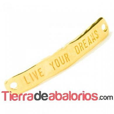 Entrepieza Curvada 40x7mm - Live Your Dreams - Dorada