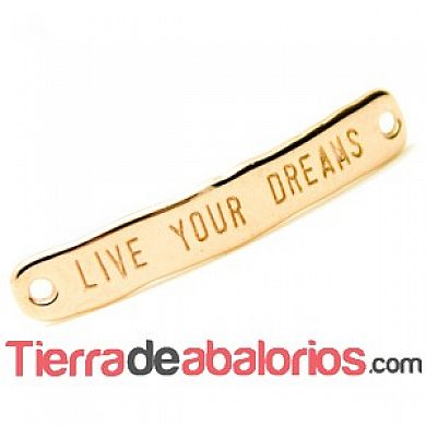 Entrepieza Curvada 40x7mm - Live Your Dreams - Oro Rosa